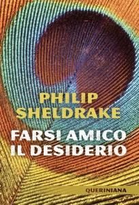 Philip Sheldrake Farsi amico il desiderio